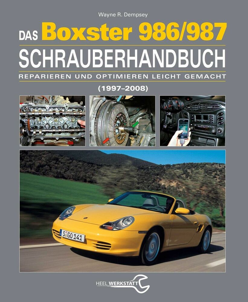 porsche 986 987 boxster schrauber handbuch reparaturbuch. Black Bedroom Furniture Sets. Home Design Ideas