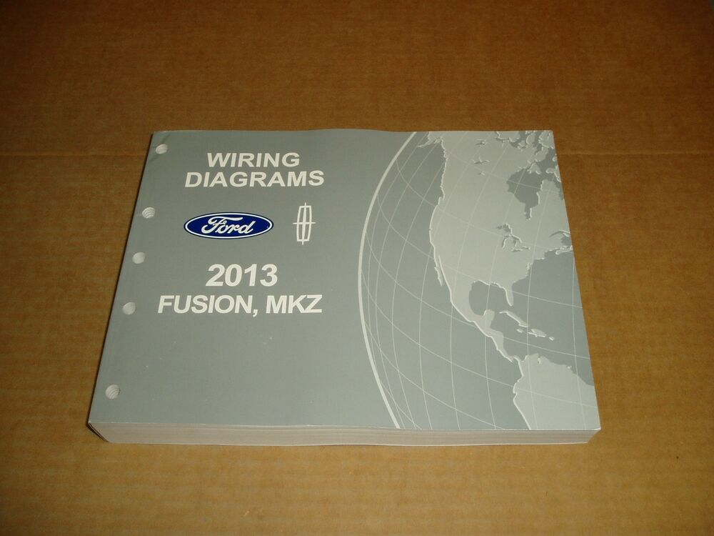 2013 Ford Fusion Lincoln Mkz Wiring Diagram Service Shop Dealer Repair Manual