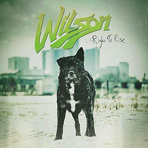 Wilson - Right To Rise (NEW CD)