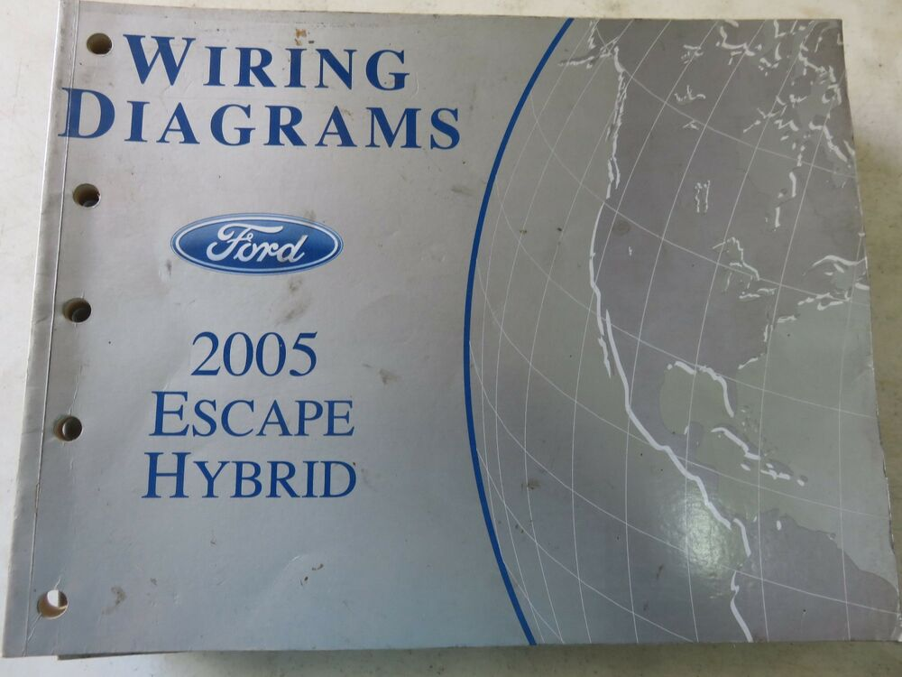2005 Ford Escape Hybrid Electrical Wiring Diagrams Service