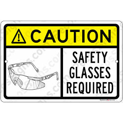 Caution safety glasses required 12'' x 8'' Aluminum Sign OHSA WILL NOT RUST USA