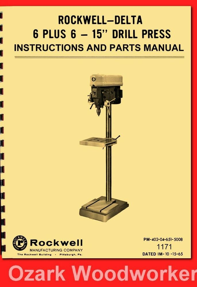 Rockwell Delta 15 Drill Press 6 Speed 6 Travel Instructions Parts