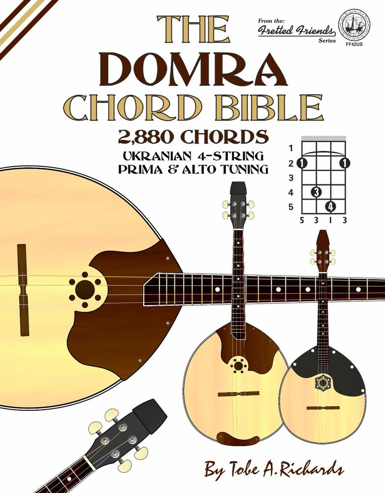 The Domra Chord Bible 1728 Chords New 2017 Edition 9781912087600