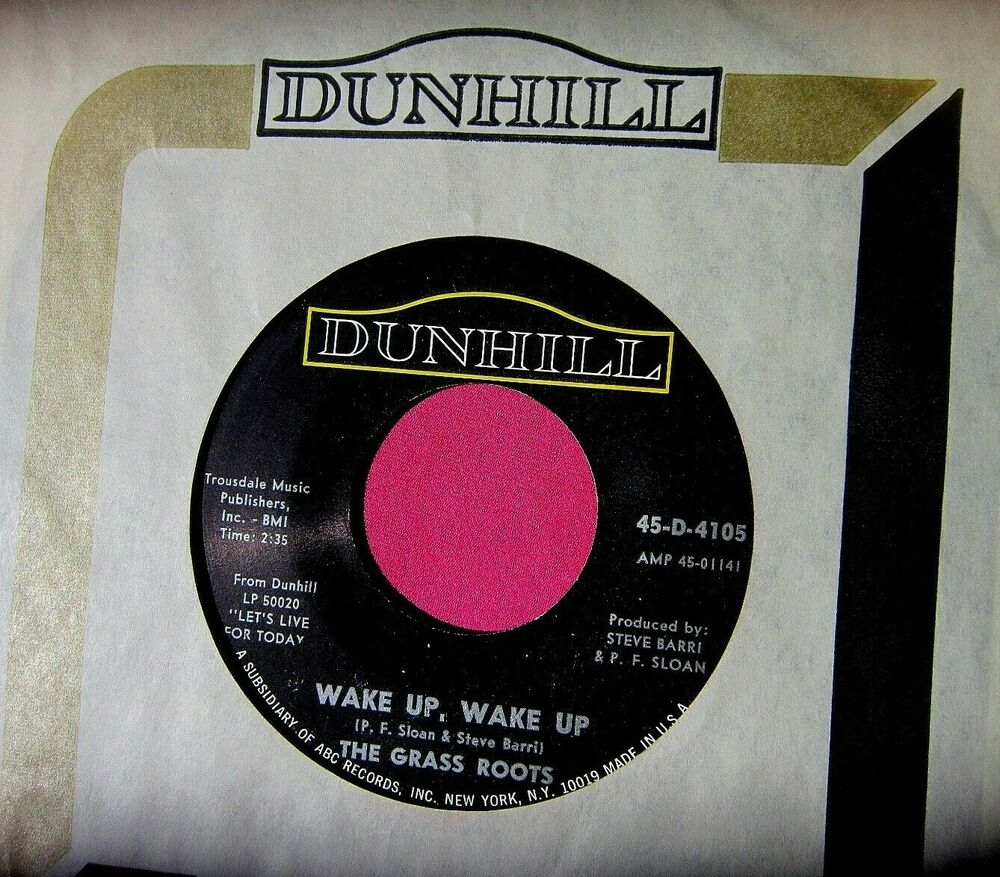 The Grass Roots Wake Up Wake Up 45 Rpm Dunhill 4105