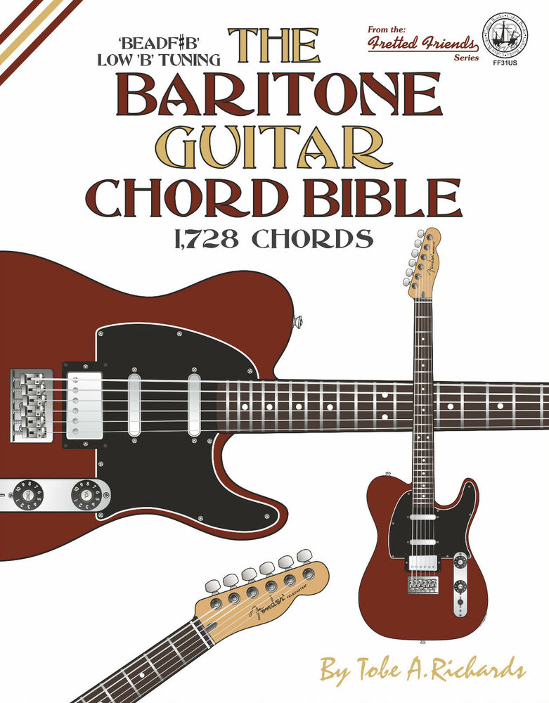 Baritone Guitar Chord Bible 1728 Chords New 2016 Edition Low