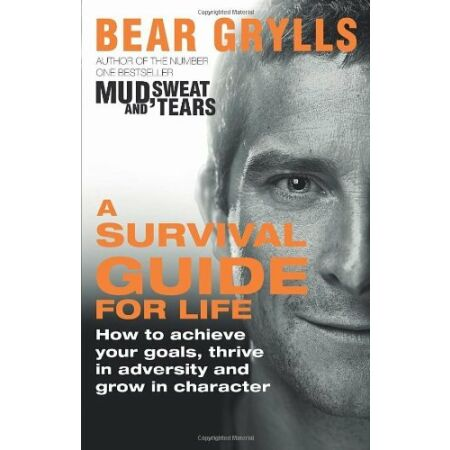 img-A Survival Guide for Life-Bear Grylls, 9780552168625