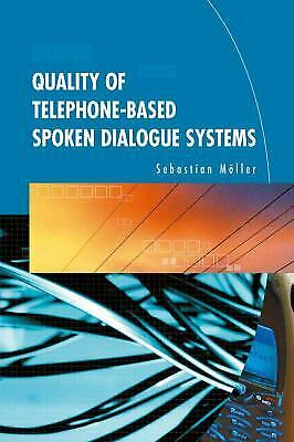 Quality of Telephone-Based Spoken Dialogue Systems-ExLibrary