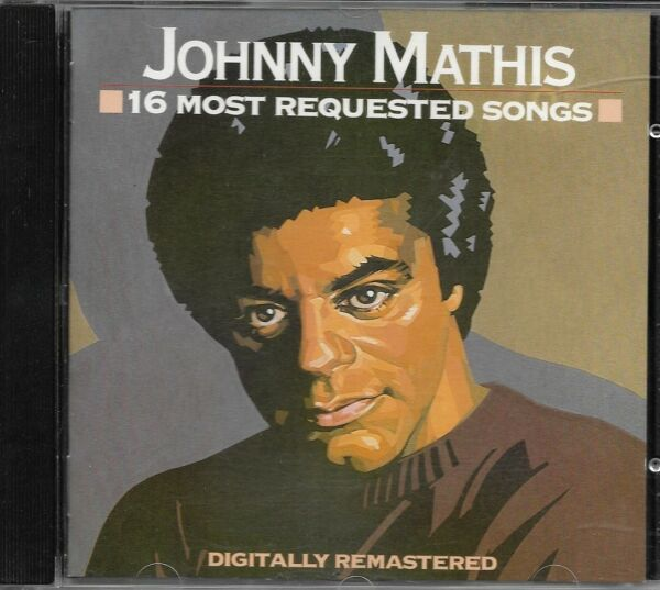 JOHNNY MATHIS - 16 MOST REQUESTED SONGS ( CD REMASTERED )