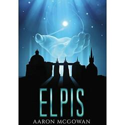 Elpis by McGowan, Aaron  New 9780994552228 Fast Free Shipping,,