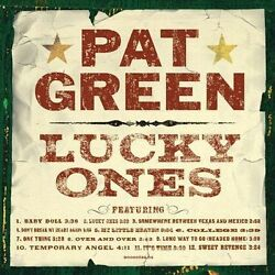 Lucky Ones by Pat Green (CD, Oct-2004) Free Shipping!