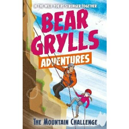 img-A Bear Grylls Adventure 10: The Mountain Challenge by Bear Grylls 9781786960566