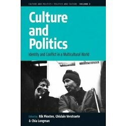Culture and Politics: Identity and Conflict in , Pinxten, Verstraete, Longma>+