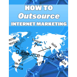 Kyпить How To Outsource Internet Marketing EBook with MASTER RESELL RIGHTS - Ebook на еВаy.соm