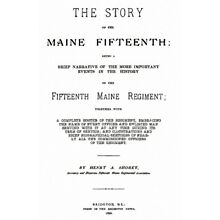 Civil War History of the 15th Maine Regiment ME