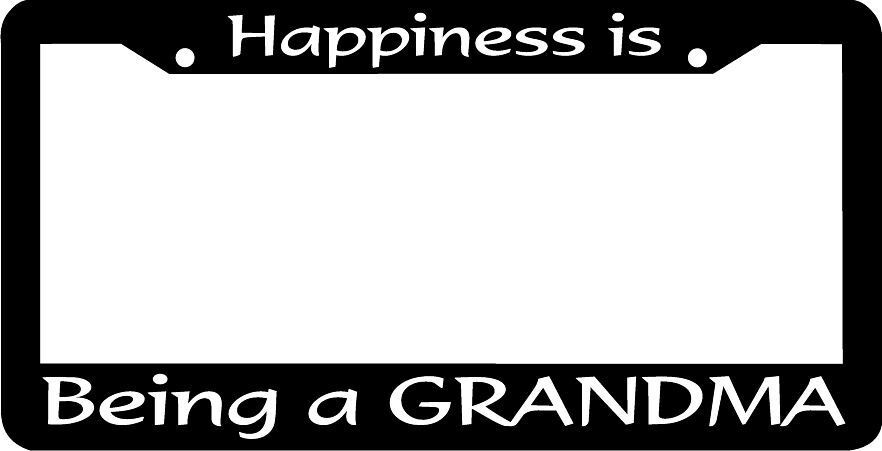 Happiness Is Being A Grandma License Plate Frame Ebay