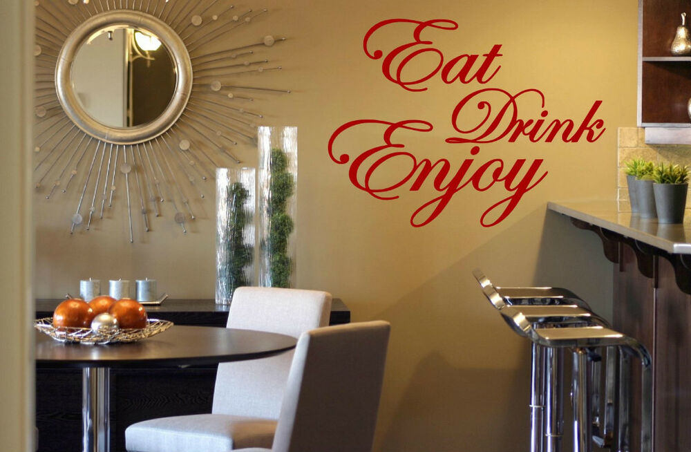39 Eat Drink Enjoy 39 Quote Vinyl Stickers Wall Decorations Mural Decal D