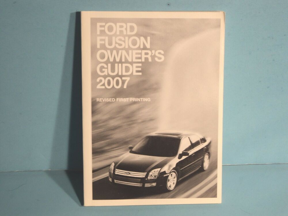 07 2007 Ford Fusion Owners Manual