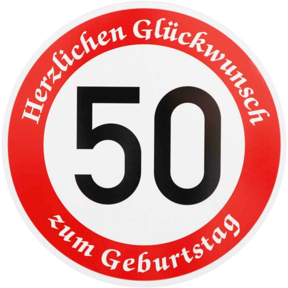verkehrsschild 50 geburtstag verkehrszeichen stra enschild geburtstags schild ebay. Black Bedroom Furniture Sets. Home Design Ideas