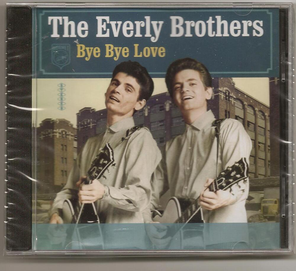 """List Of All Brothers Of The Night S Watch Members: THE EVERLY BROTHERS, CD """"BYE BYE LOVE"""" NEW SEALED"""