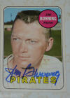 Jim Bunning auto card Tigers signed 1969 Topps Phillies Pirates HOF autographed