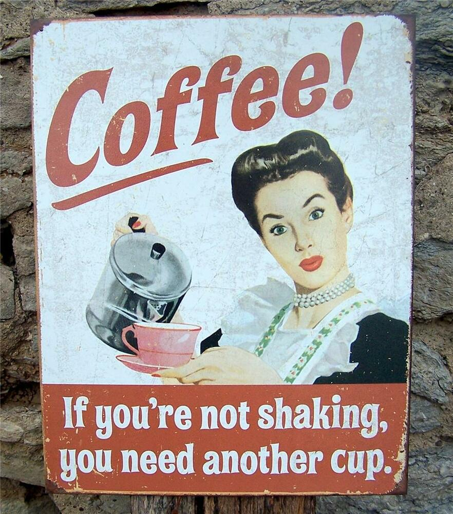 Antique Style Coffee Shaking Sign Ad Retro Kitchen Cafe