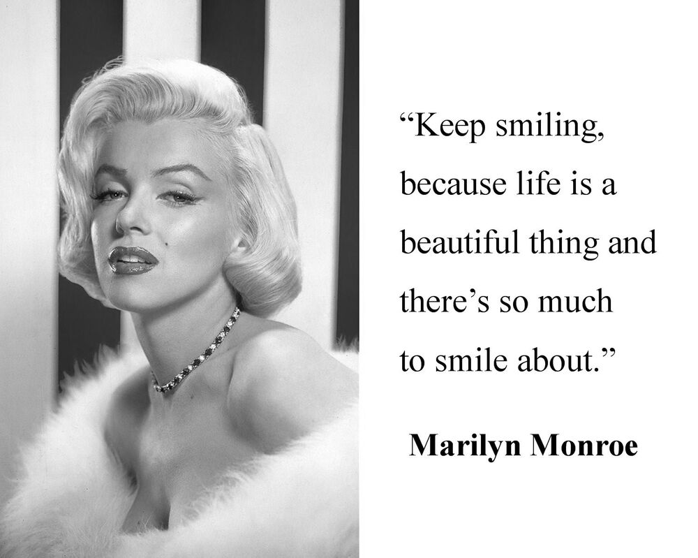 """Marilyn Monroe """" Keep Smiling Because"""" Famous Quote 8 X 10"""