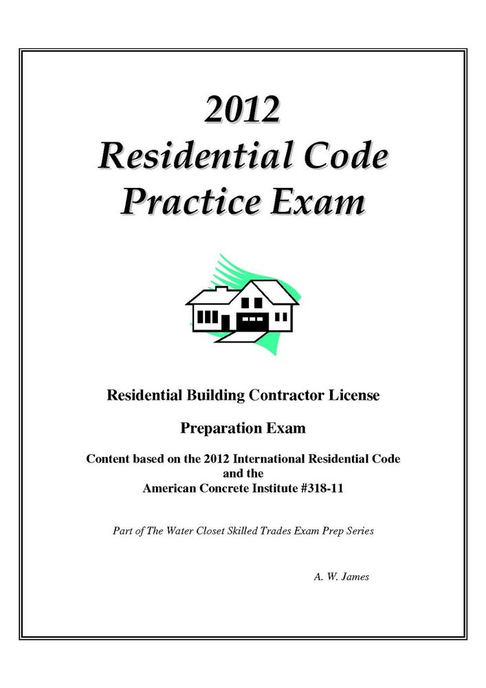 2012 International Residential Code Practice Exam On Usb