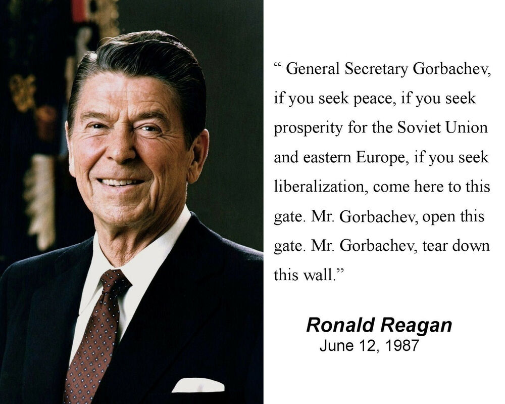 Ronald Reagan Quot Tear Down This Wall Quot Quote Berlin Wall 11