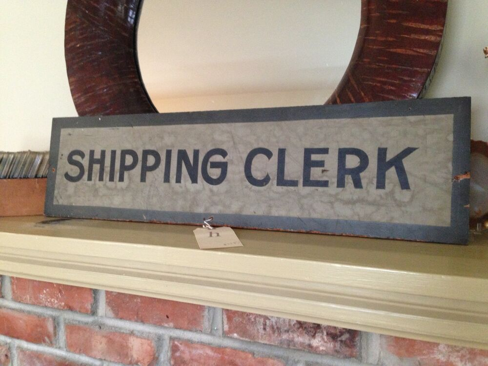 Antique Hand Painted Shipping Clerk Sign OOAK | eBay