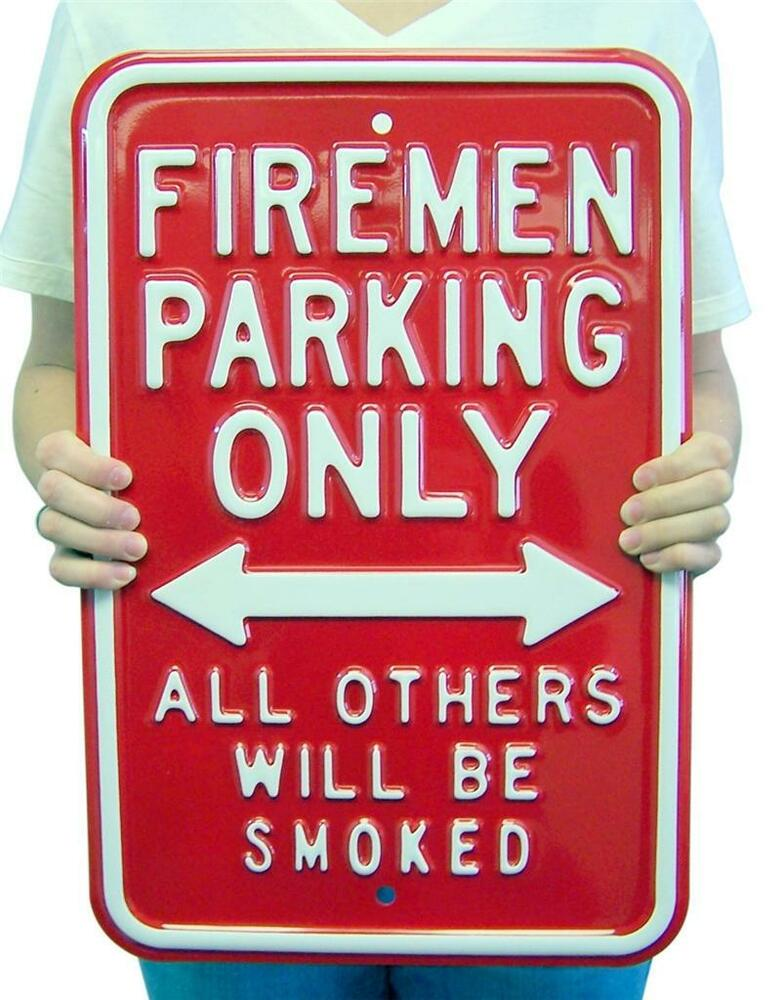 Large Man Cave Signs : Fireman parking only large heavy metal sign wall decor
