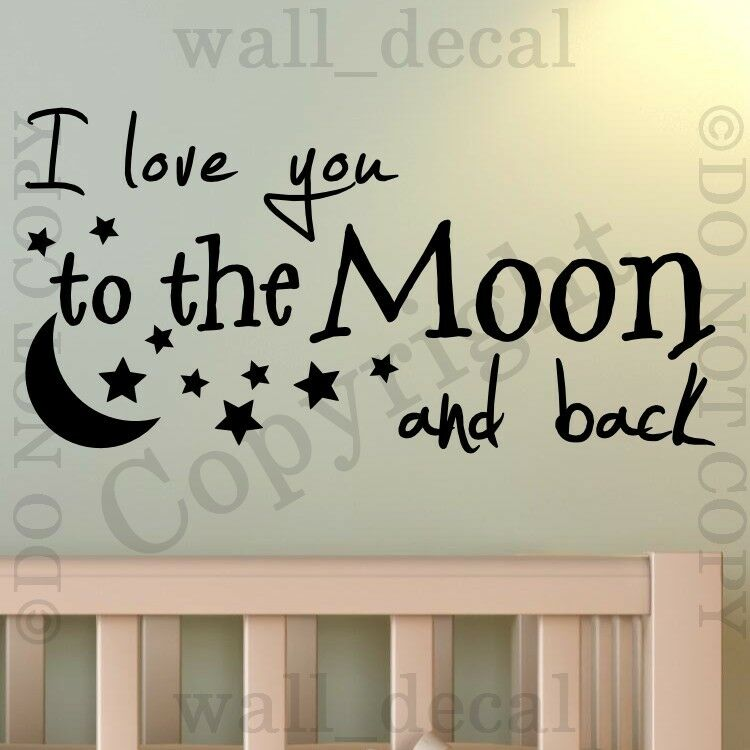 I Love You To The Moon And Back Wall Vinyl Decal Decor