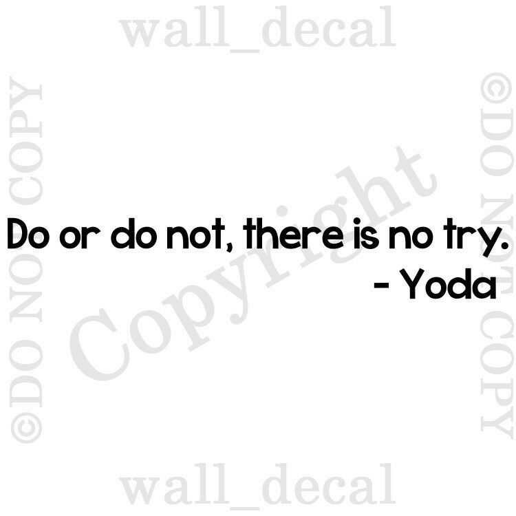 Yoda Quote There Is No Try: Do Or Do Not There Is No Try Star Wars Wall Decal Quote