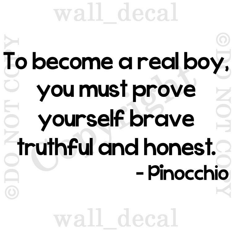 Pinocchio Real Boy Brave Truthful Honest Quote Vinyl Wall