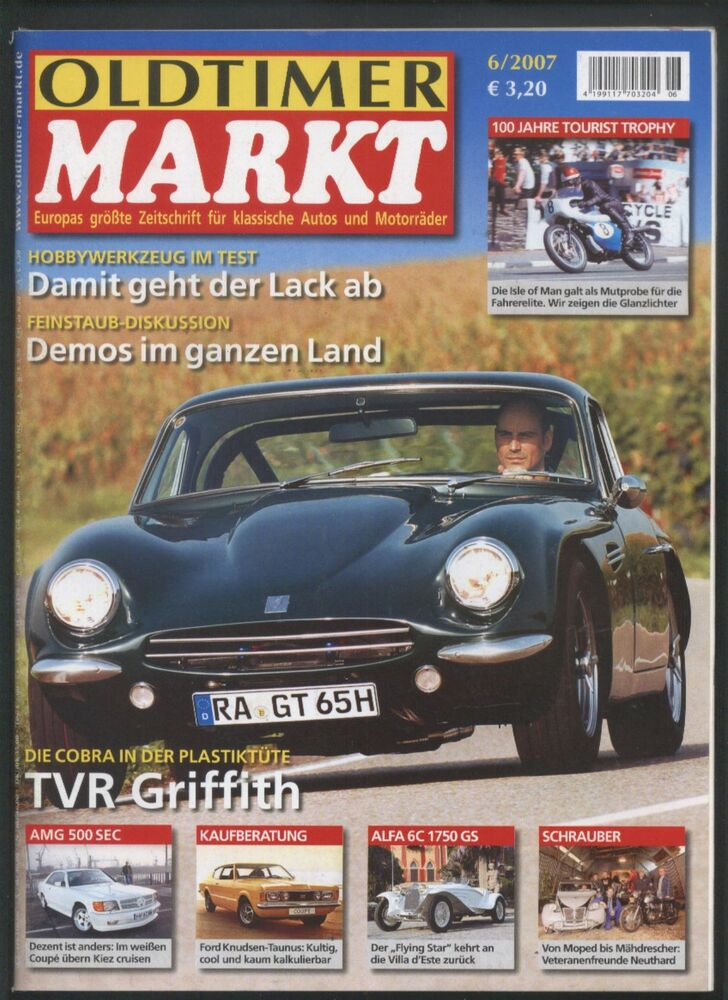 oldtimer markt 6 07 ford taunus mercedes 500 sec laverda alfa romeo tvr griffith ebay. Black Bedroom Furniture Sets. Home Design Ideas