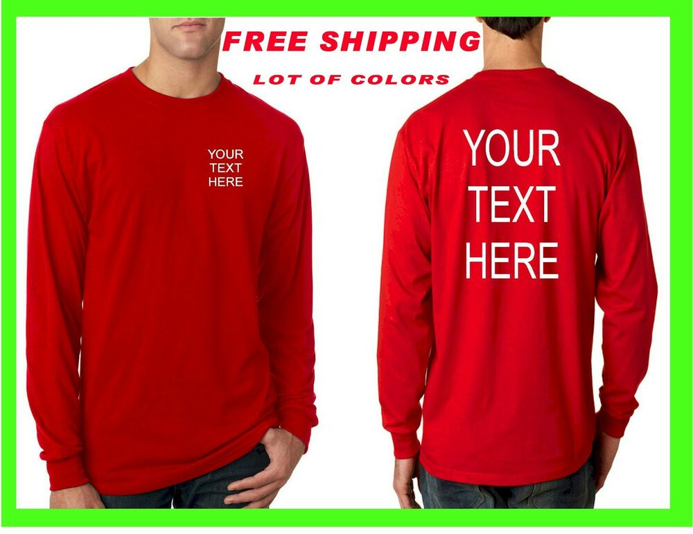 Long sleeve t shirt custom personalized put your text for Custom photo t shirts front and back