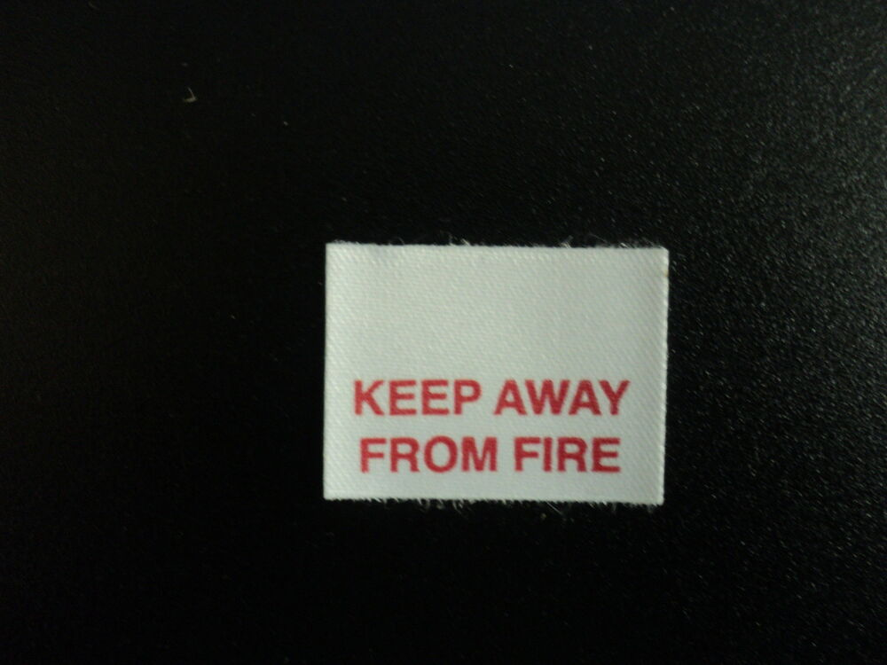Keep Away From Fire Clothing Garment Warning Labels Ebay