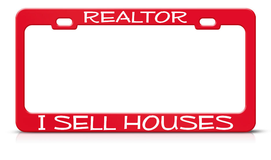 Realtor I Sell Houses Metal Heavy Duty Steel Red License