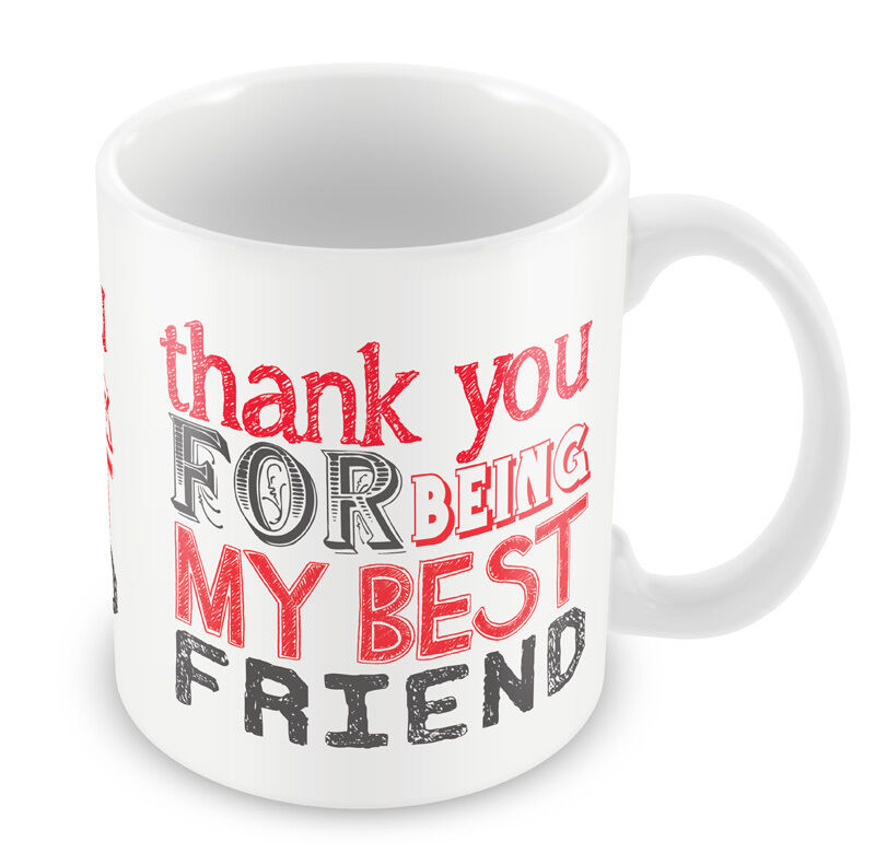 Thank you for being my best friend mug nice gift idea What is a nice thank you gift