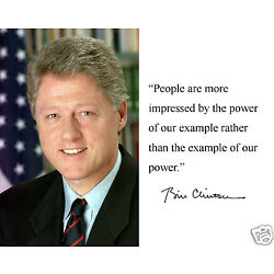 President Bill Clinton '' people are'' Autograph Quote 8 x 10 Photo Picture #cp1