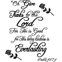 Psalms 107:1  Bible quote  wall vinyl decal