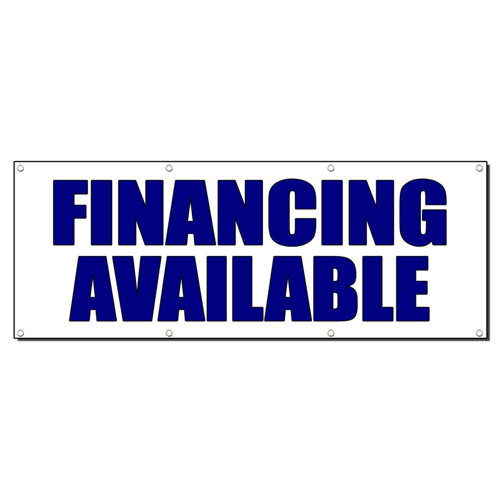 Finance Sign: FINANCING AVAILABLE Promotion Business Sign Banner 3' X 6