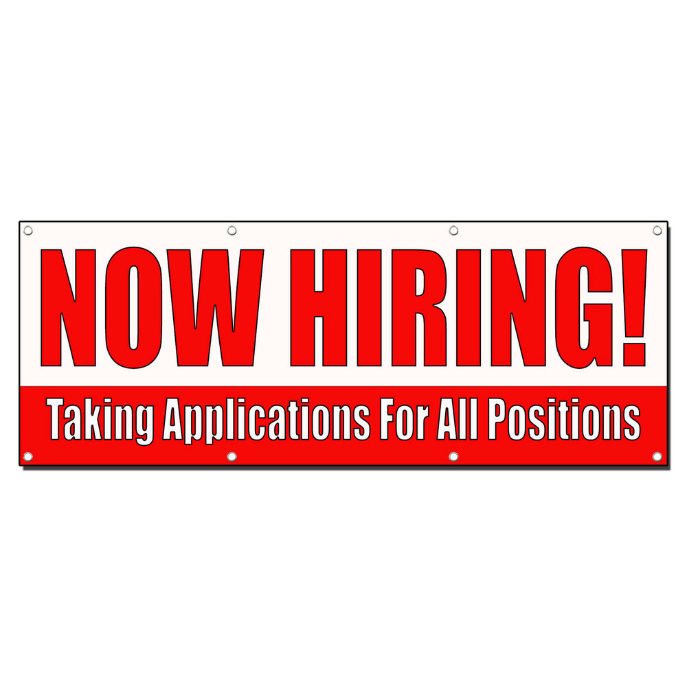Now Hiring Taking Applications For Positions Banner Sign