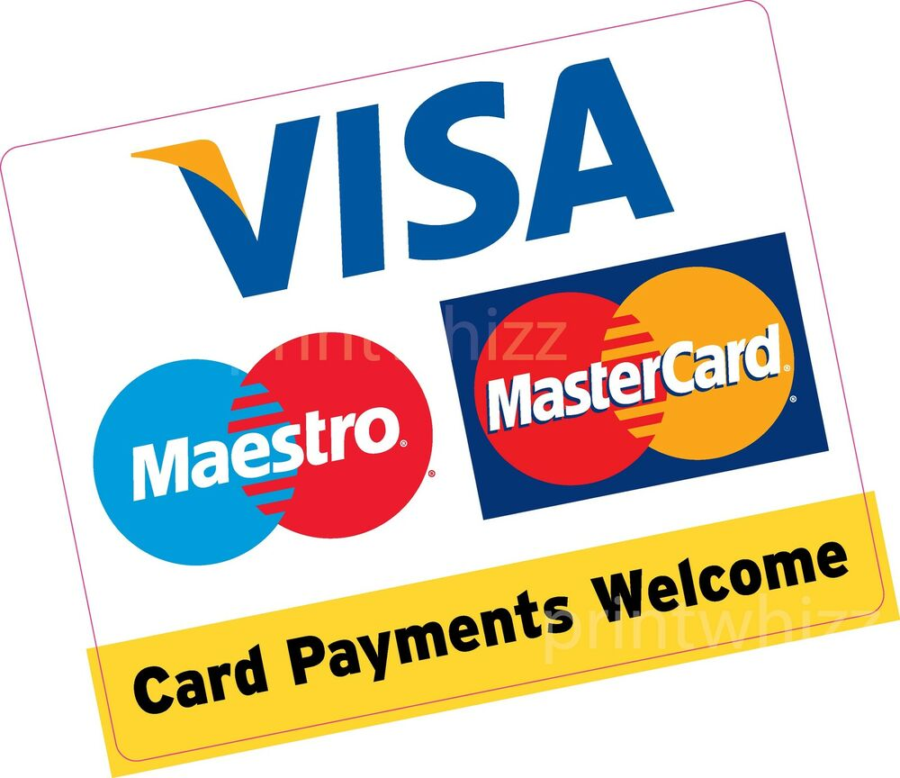 card payments welcome large square 150x120mm credit card vinyl sticker shop taxi ebay. Black Bedroom Furniture Sets. Home Design Ideas