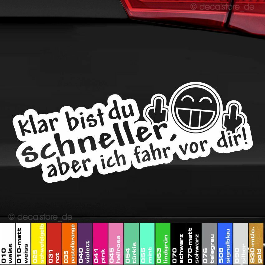 1x klar bist du schneller auto tuning aufkleber sticker. Black Bedroom Furniture Sets. Home Design Ideas