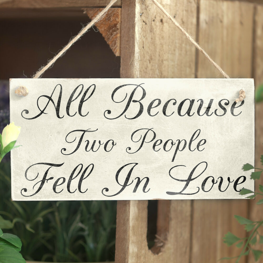 All Because Two People Fell In Love Handmade Wood Sign Wedding