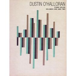 Dustin O'Halloran Piano Solos Volumes One and Two Book NEW 014042195