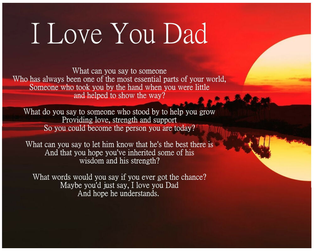 Personalised I Love You Dad Poem Birthday Fathers Day