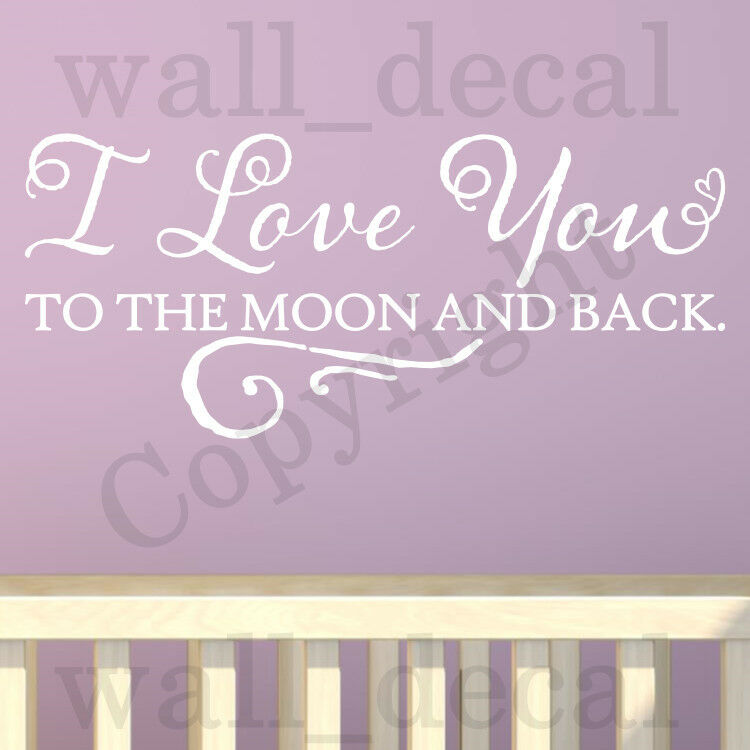 I Love You Quotes: I Love You To The Moon And Back Quote Vinyl Wall Decal