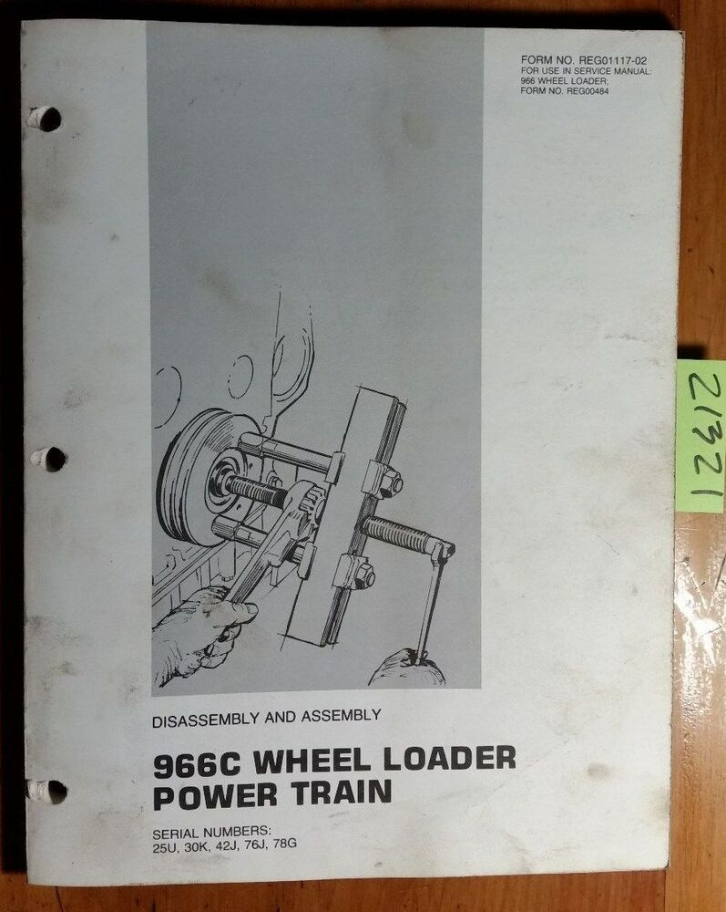 Caterpillar 966C Wheel Loader 25U 30K 42J 76J 78G Power Train Assembly  Manual 80 | eBay