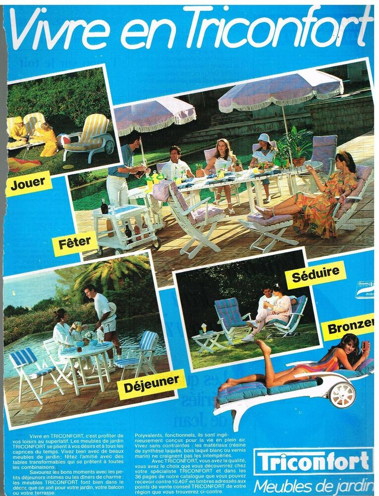 Publicit advertising 1984 le mobilier de jardin triconfort ebay for Mobilier de jardin